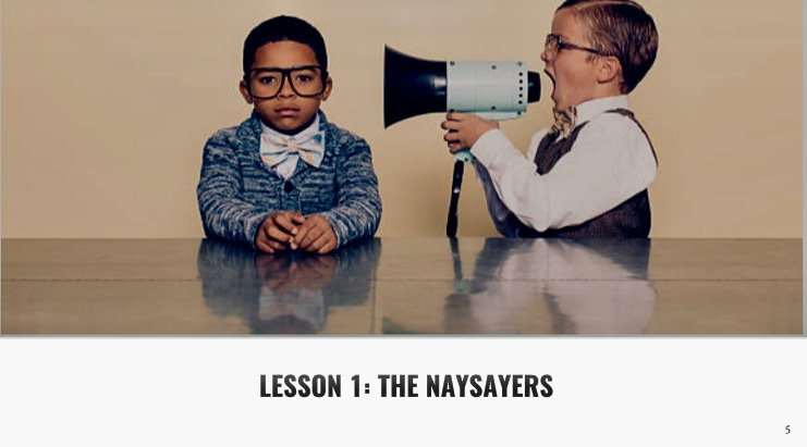 The Naysayers
